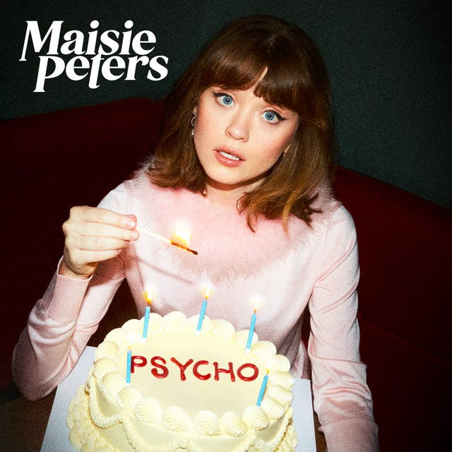 Psycho by Maisie Peters