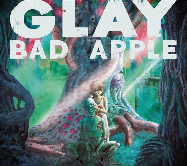 BAD APPLE by GLAY