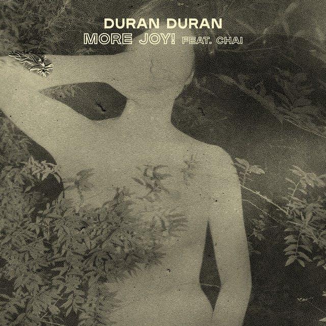 MORE JOY (feat. CHAI) by Duran Duran