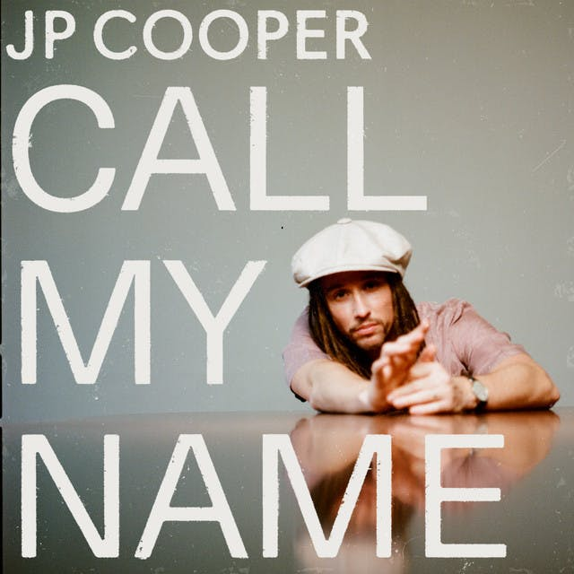 Call My Name by JP Cooper