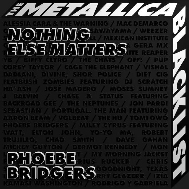 Nothing Else Matters by Phoebe Bridgers